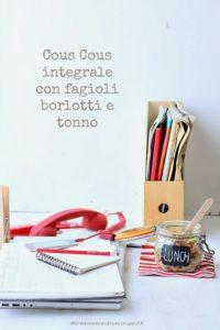 Cous Cous integrale con fagioli borlotti e tonno per Taste&More n.10